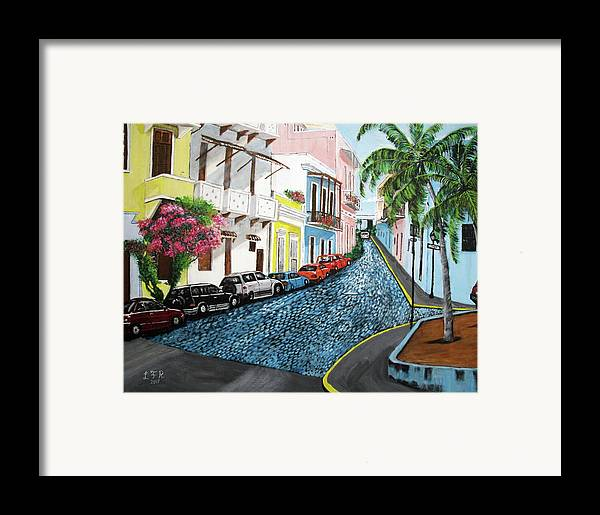 Old San Juan Framed Print featuring the painting Colorful Old San Juan by Luis F Rodriguez