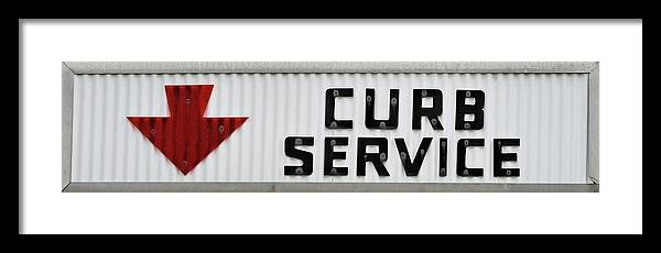 Curb Service Sign Framed Print featuring the photograph Curb Service Sign by Denise Beverly
