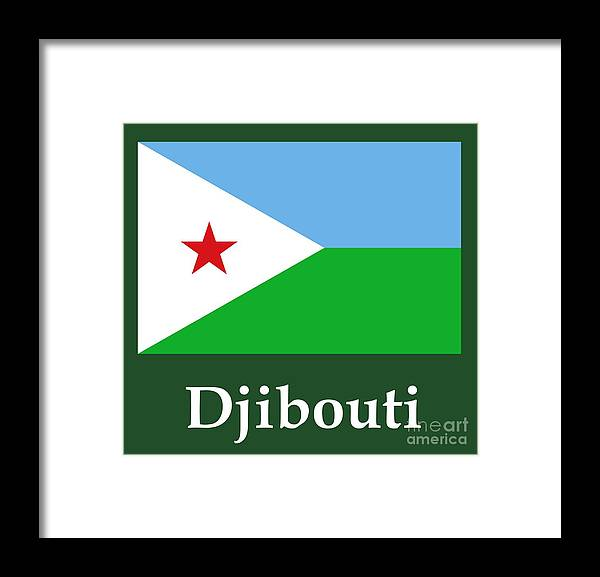 Djibouti Flag And Name Framed Print by Frederick Holiday
