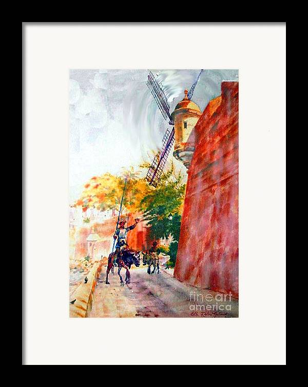 Old San Juan Prints Framed Print featuring the painting Don Quixote In San Juan by Estela Robles
