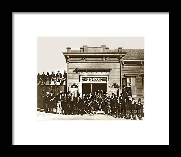 Eureka Hose Company No. 4 San Francisco Circa 1865 Framed Print by ...