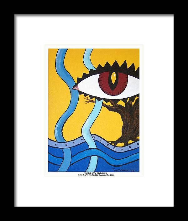 Eye Framed Print featuring the painting Eye Of The Elements by Tammy Ishmael - Eizman