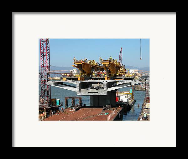 Bay Bridge Framed Print featuring the photograph First Segment Lift by Jerry Patchin