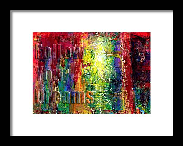 Greeting Cards Framed Print featuring the painting Follow Your Dreams Embossed by Thomas Lupari