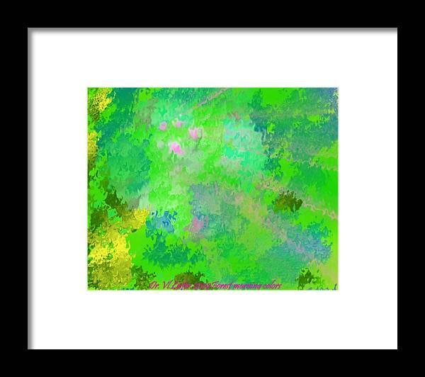Morning Framed Print featuring the digital art Forest Morning Colors by Dr Loifer Vladimir