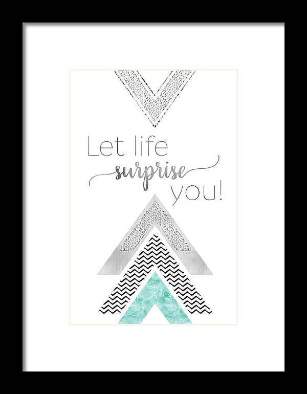 Life Motto Framed Print featuring the digital art Graphic Art Let Life Surprise You - Mint by Melanie Viola
