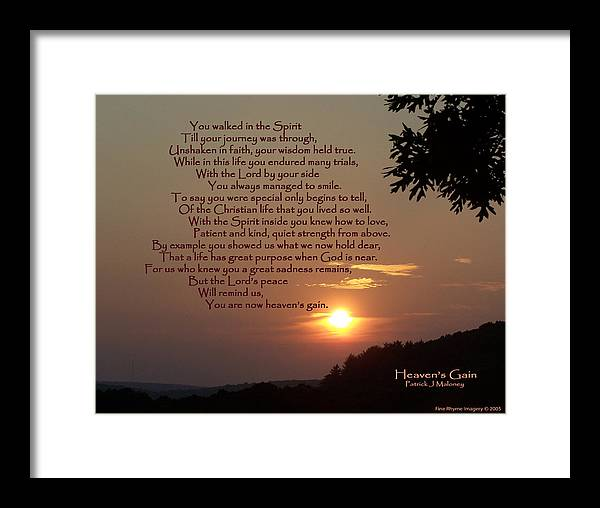 Poetry Framed Print featuring the mixed media Heaven's Gain by Patrick J Maloney