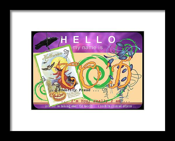 I Made This Name Tag For The Wacky Christine O'donnell. The Political Scene In The United States Framed Print featuring the digital art Hello My Name Is Co'd by Donna Zoll