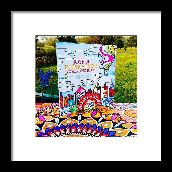 Coloringbook Framed Print featuring the photograph Here Is The Official #joyfulnspirations by Robin Mead
