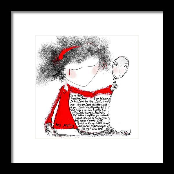 Pretty Woman Crying Tears Red Words Mirror Girls Framed Print featuring the digital art Hey Pretty by Veronica Jackson