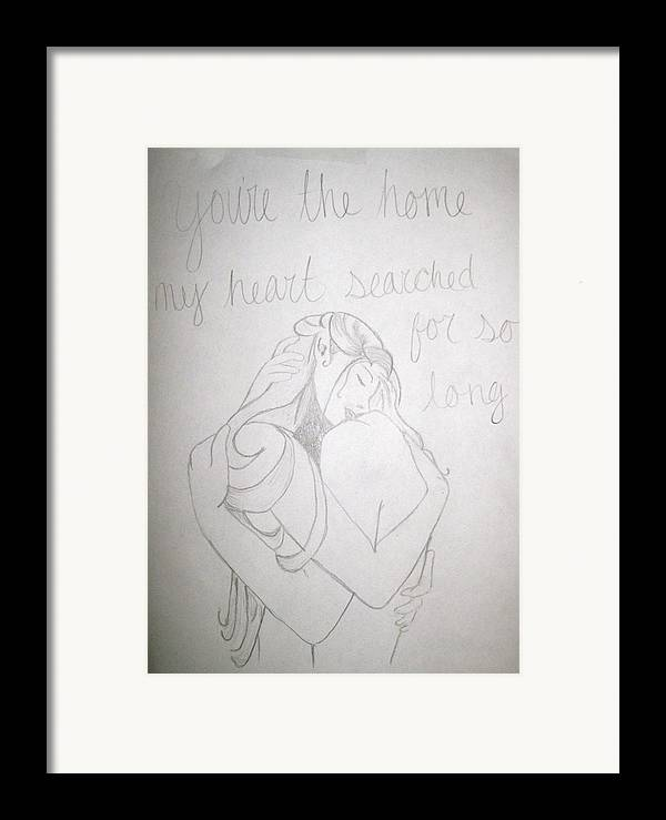 Embrace Framed Print featuring the drawing Home For My Heart by Rebecca Wood