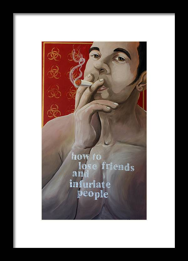 Oil Framed Print featuring the painting How To Lose Friends And Infuriate People by Matthew Lake