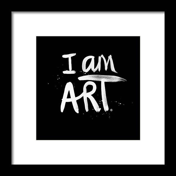 I Am Art Framed Print featuring the mixed media I Am Art- Painted by Linda Woods