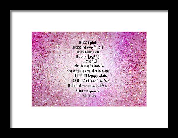 Pink Framed Print featuring the digital art I Believe In Pink Pillow by Michelle Eshleman