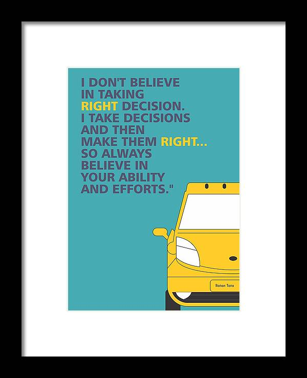 I Dont Believe In Taking Right Decision Quotes Poster Framed Print