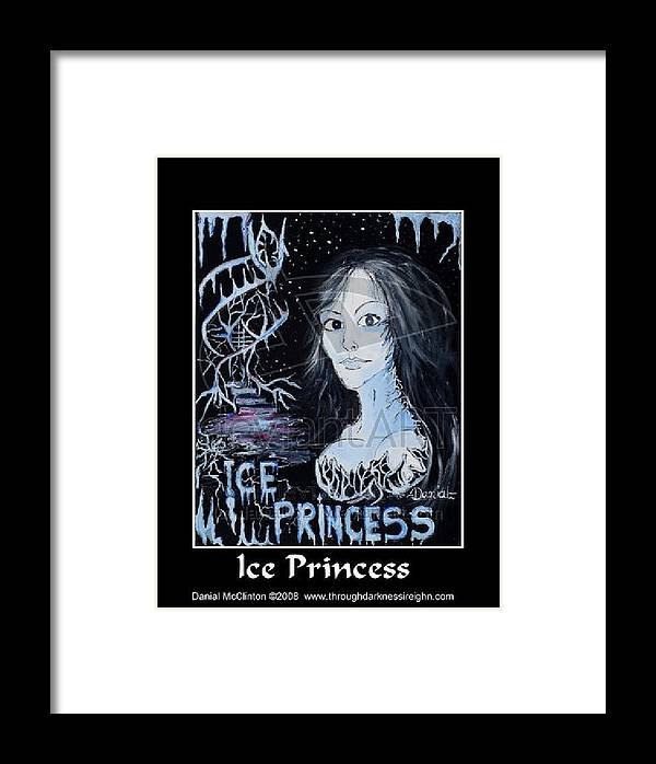 Fantasy Framed Print featuring the painting Ice Princess by Danial Mcclinton
