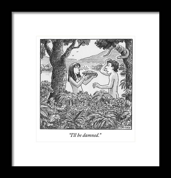 I'll Be Damned. Framed Print featuring the drawing I'll Be Damned by Harry Bliss