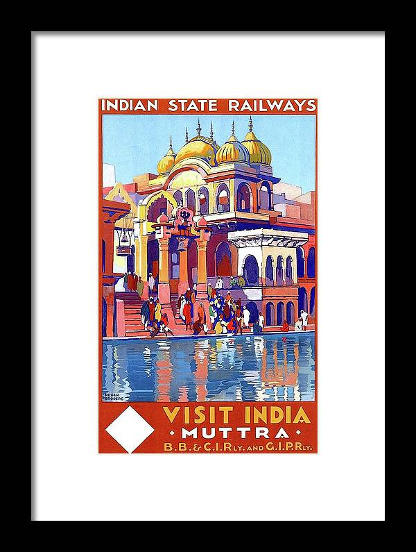 India Framed Print featuring the painting India, Indian State Railway Poster, Muttra by Long Shot