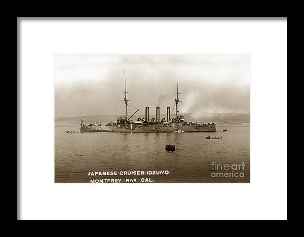 Japanese Cruiser Framed Print featuring the photograph Japanese Cruiser Izumo In Monterey Bay December 1913 by California Views Archives Mr Pat Hathaway Archives