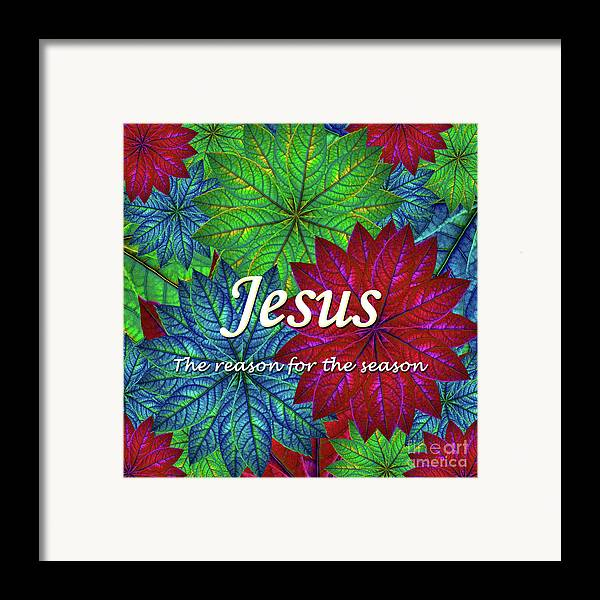 Jesus Framed Print featuring the digital art Jesus The Reason For The Season Christmas by Donna Gonzalez