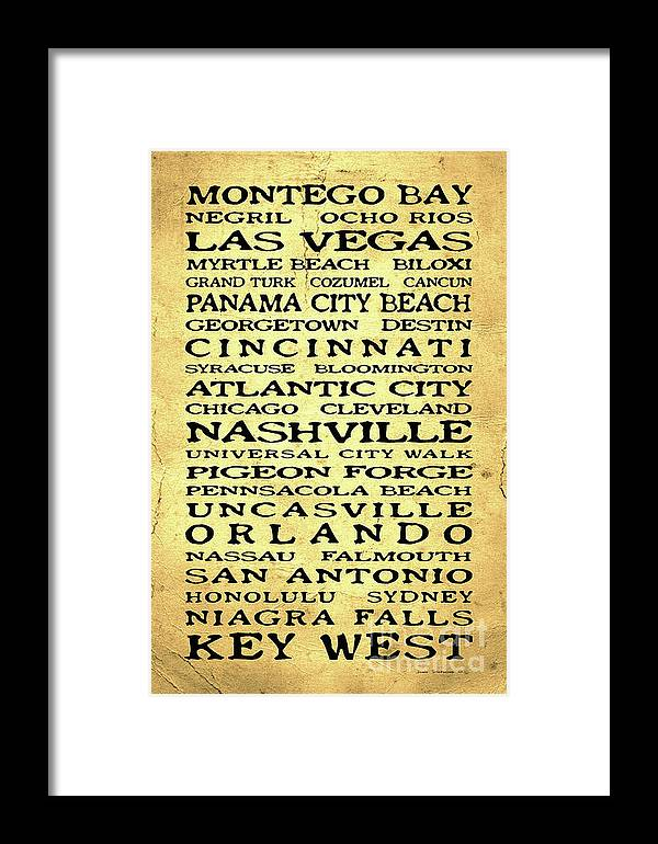 Jimmy Buffett Framed Print featuring the photograph Jimmy Buffett Margaritaville Locations Black Font On Yellow Brown Texture by John Stephens