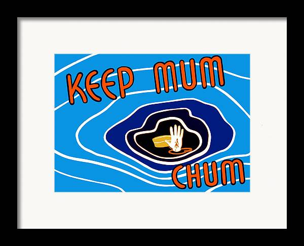 Wwii Propaganda Framed Print featuring the mixed media Keep Mum Chum by War Is Hell Store
