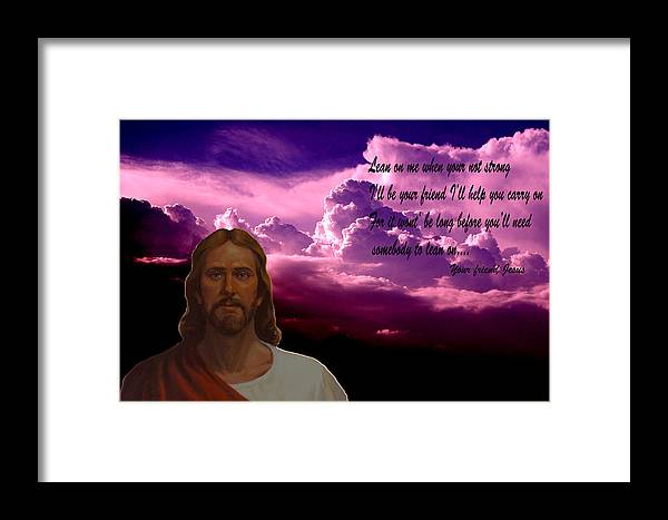 Jesus Clouds Sunrise Sunset Digital Art Mixed Media Words Photography Space Reds Purple Digital Art Framed Print featuring the photograph Lean On Me by Evelyn Patrick