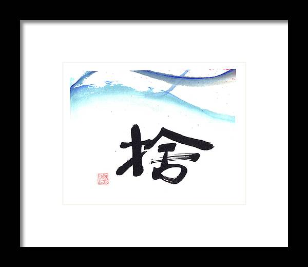 Chinese Calligraphy-let Go Framed Print featuring the painting Let Go by Mui-Joo Wee