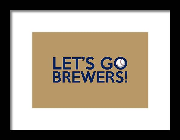 Let S Go Brewers Framed Print By Florian Rodarte