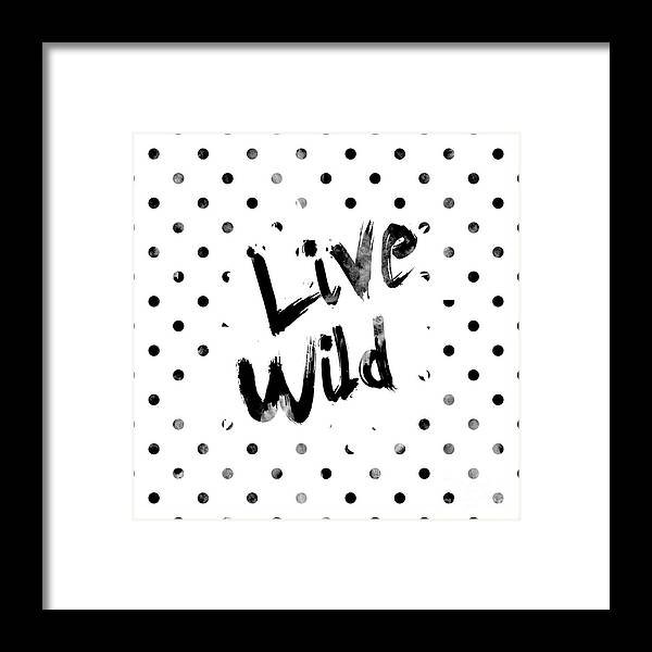 Live Wild Framed Print featuring the digital art Live Wild by Pati Photography