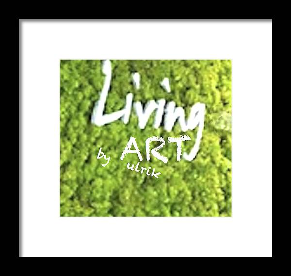 Framed Print featuring the photograph Livingart  by ARTSHOP - los angeles