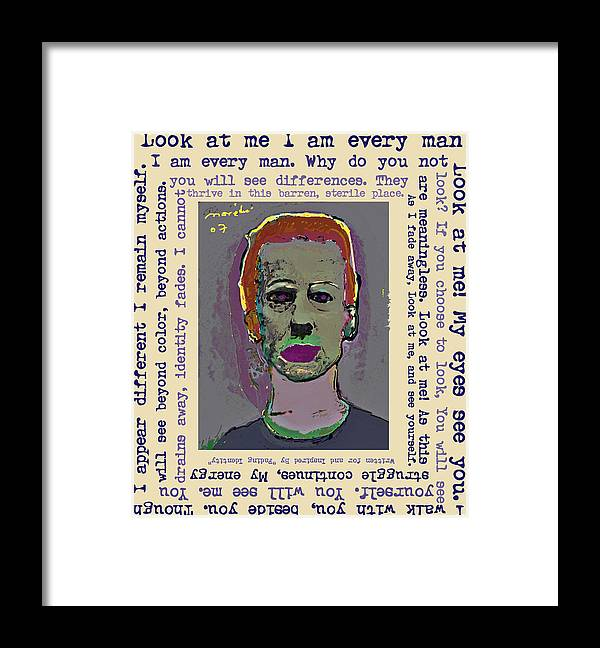 Portrait/ Poem Framed Print featuring the mixed media Look At Me by Noredin Morgan