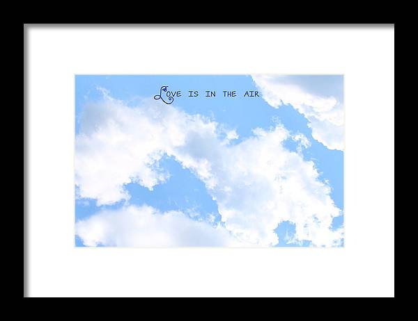 Clouds Framed Print featuring the photograph Love Is In The Air by Beth Tidd
