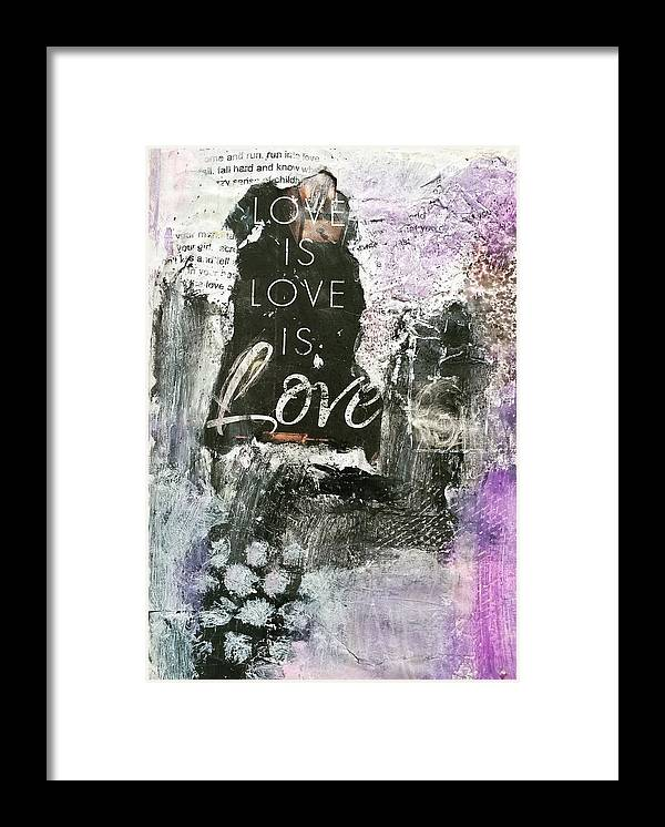 Love Framed Print featuring the painting Love is Love by Patricia Byron