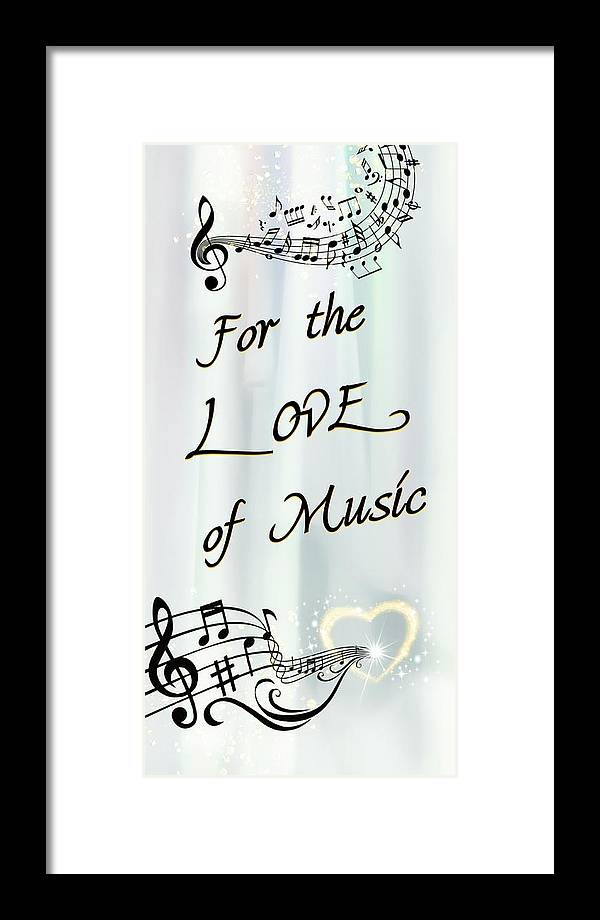 Music Framed Print featuring the digital art Love Of Music by Jenn Teel