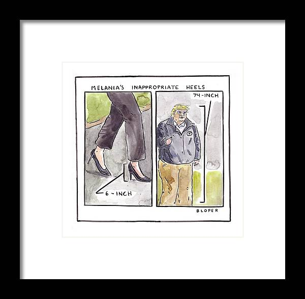 Melania Trump's Inappropriate Heels - 6 Inch Framed Print featuring the drawing Melania's Inappropriate Heels by Brendan Loper