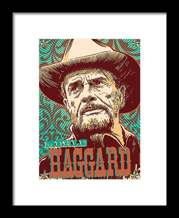 Country And Western Framed Print featuring the digital art Merle Haggard Pop Art by Jim Zahniser