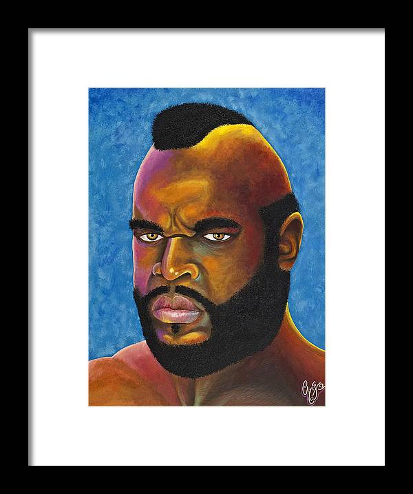 Mr. T Framed Print featuring the painting Mr. T Got Robbed Fool by Chris Fifty-one