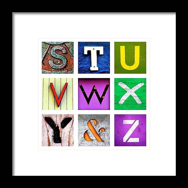 Alphabet Letters Framed Print featuring the photograph my own alphabet S to Z by Julie Gebhardt