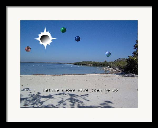 Sci-fi Landscape Framed Print featuring the photograph Nature Knows More Than We Do by Giles b Liddell