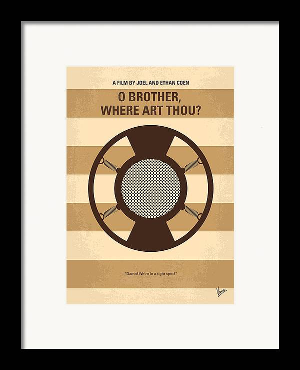 O Framed Print featuring the digital art No055 My O Brother Where Art Thou Minimal Movie Poster by Chungkong Art