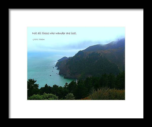 Affirmation Framed Print featuring the photograph Not All Who Wander Are Lost by Jen White