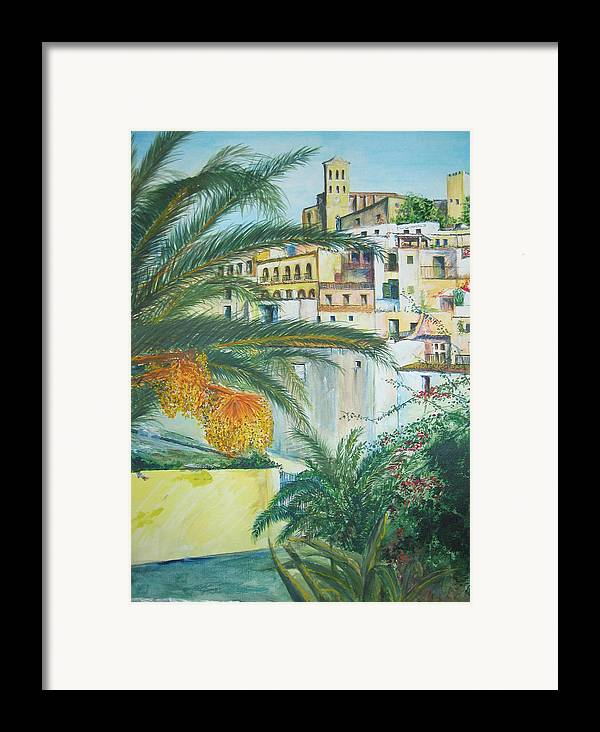 Ibiza Old Town Framed Print featuring the painting Old Town Ibiza by Lizzy Forrester