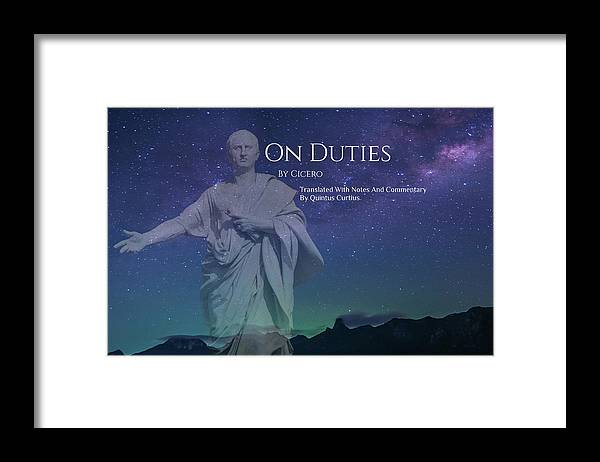 Quintus Curtius Framed Print featuring the digital art On Duties by Quintus Curtius