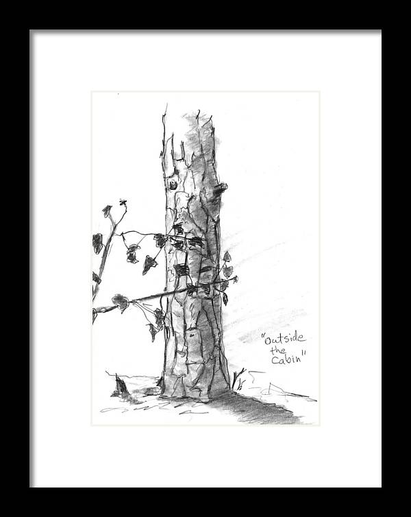Tree Framed Print featuring the drawing Outside The Cabin by Kevin Callahan