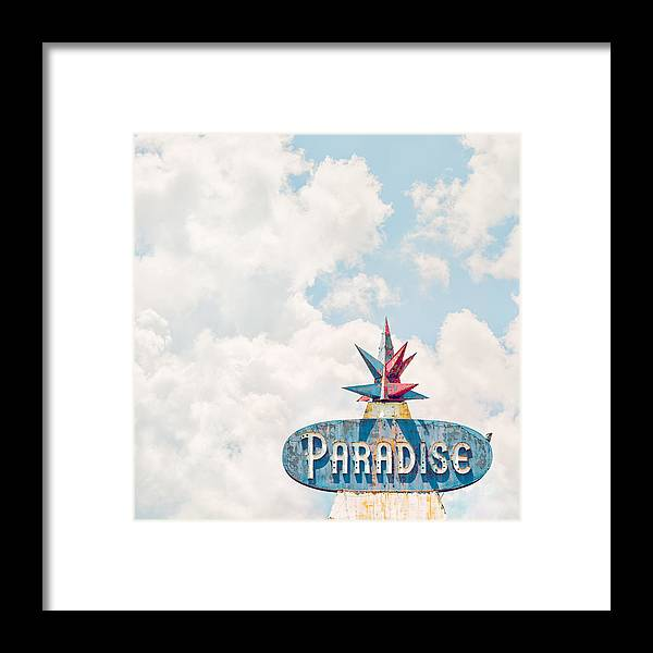 Paradise Sign Framed Print featuring the photograph Paradise by Humboldt Street