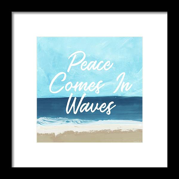 Beach Life Framed Print featuring the mixed media Peace Comes In Waves- Art By Linda Woods by Linda Woods