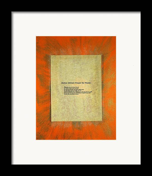 Peace Framed Print featuring the painting Peace Prayers - Native African Prayer For Peace by Emerald GreenForest