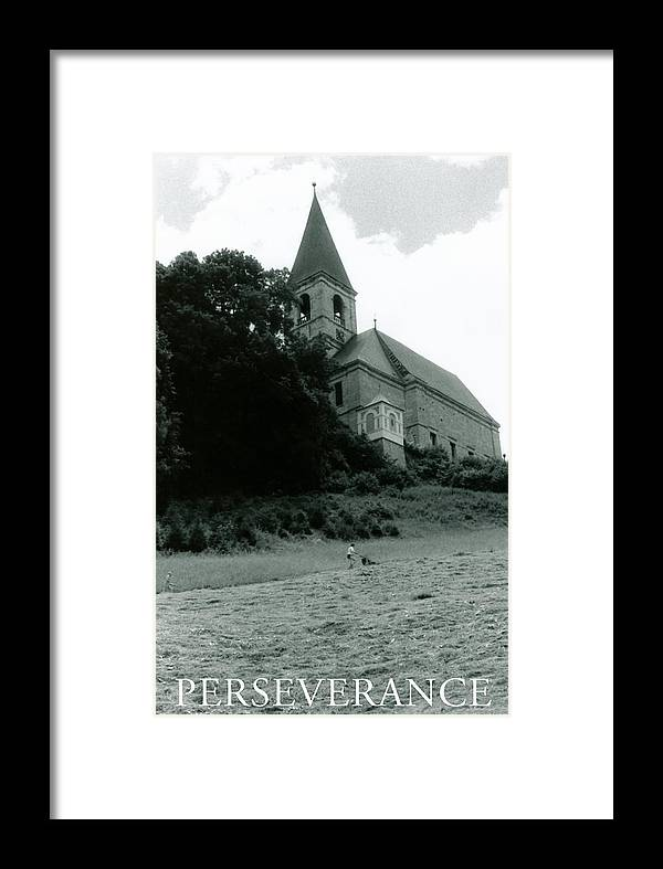 Church Framed Print featuring the photograph Perseverance by Michelle Calkins