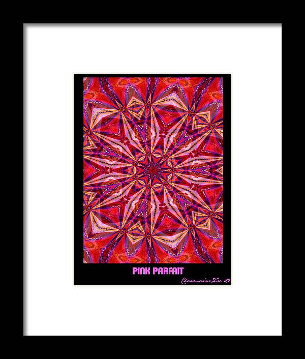 Fractal Framed Print featuring the digital art Pink Parfait by Charmaine Zoe